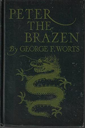 PETER THE BRAZEN; A Mystery Story of Modern China