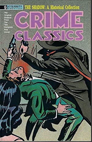 CRIME CLASSICS: The Shadow: a Historical Collection: June No. 9