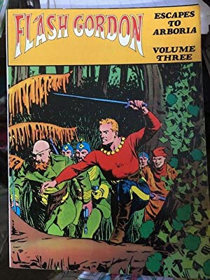 FLASH GORDON Volume Three (3); Escapes to Arboria