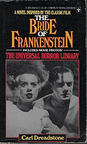 THE BRIDE OF FRANKENSTEIN: The Universal Horror Library