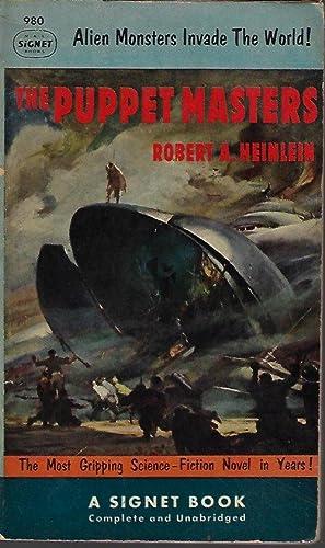 THE PUPPET MASTERS: Heinlein, Robert A.