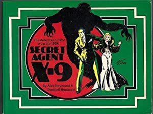 SECRET AGENT X-9; The Detective Classic from The 1930s