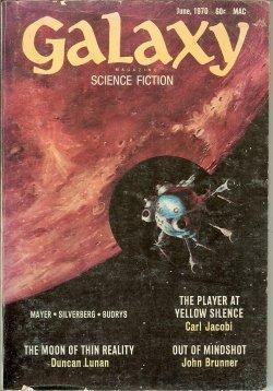 "GALAXY Science Fiction: June 1970 (""The Tower: Galaxy (Carl Jacobi;"