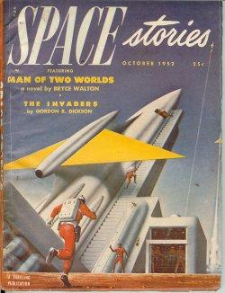 SPACE Stories: October, Oct. 1952: Space (Bryce Walton; Gordon R. Dickson; Neol Loomis; Margaret St...