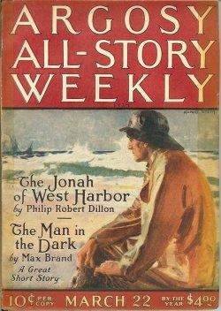 ARGOSY ALL-STORY Weekly: March, Mar. 22, 1924: Argosy (Philip Robert