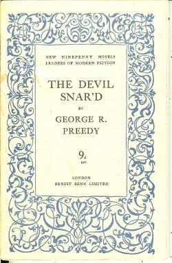 THE DEVIL SNAR'D; New Ninepenny Novels Number 13