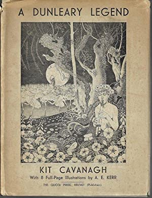 A DUNLEARY LEGEND: Cavanagh, Kit