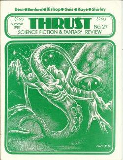 THRUST Science Fiction in Review: No. 27,: Thrust (Michael Bishop;