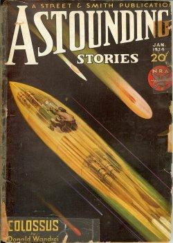"ASTOUNDING Stories: January, Jan. 1934 (""Colossus""): Astounding (Donald Wandrei; Nat ..."