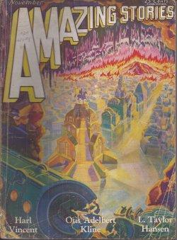 AMAZING Stories; November, Nov. 1929: Amazing (Harl Vincent; Dr. Daniel Dressler; William Lemkin, ...