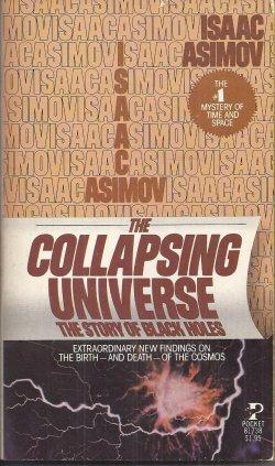 THE COLLAPSING UNIVERSE, The Story of Black: Asimov, Isaac