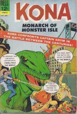 KONA, Monarch of Monster Isle: Oct.-Dec. #16: Kona