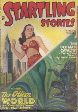 STARTLING Stories: November, Nov. 1949: Startling Stories (Murry Leinster; John Taine - aka Eric ...