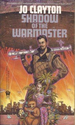 SHADOW OF THE WARMASTER: Clayton, Jo