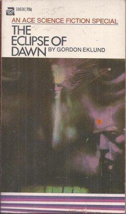 THE ECLIPSE OF DAWN: Eklund, Gordon