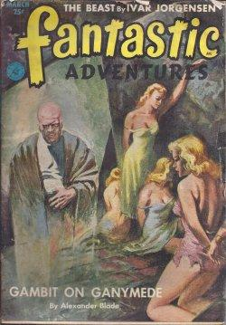FANTASTIC ADVENTURES: March, Mar. 1953: Fantastic Adventures (Alexander Blade; Ivar Jorgensen; Ted ...