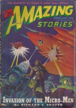 AMAZING Stories: February, Feb. 1946: Amazing (Richard Shaver; Leroy Yerxa; Robert Moore Williams; ...