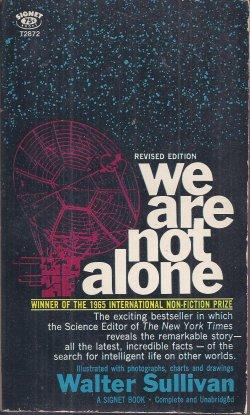 WE ARE NOT ALONE; the Search for: Sullivan, Walter