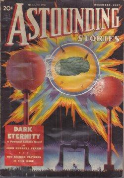 "ASTOUNDING Stories: December, Dec. 1937 (""Galactic Patrol""): Astounding (E. E."