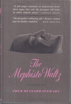 THE MEPHISTO WALTZ: Stewart, Fred Mustard