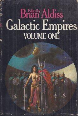 GALACTIC EMPIRES Vol. One: Aldiss, Brian (editor)(R.