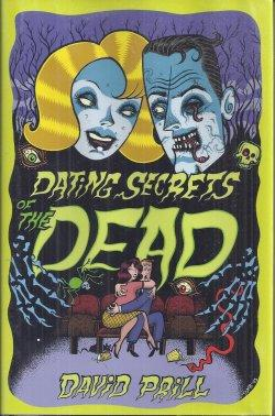 DATING SECRETS OF THE DEAD: Prill, David
