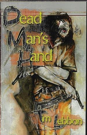 DEAD MAN'S HAND; Book 1 of the Assassin Series: Lebbon, Tim