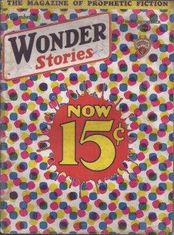 WONDER Stories: November, Nov. 1932: Wonder (R. F. Starzl & F. Pragnell; Arthur G. Strangland; ...