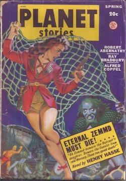 PLANET Stories: Spring 1949: Planet (Henry Hasse; Robert Abernathy; Alfred Coppel, Jr.; George ...