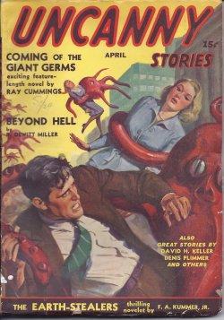 UNCANNY Stories: April, Apr. 1941: Uncanny (Ray Cummings; R. Dewitt Miller; Frederic Arnold Kummer;...