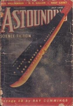 "ASTOUNDING Science-Fiction: July 1938 (""The Legion of Time""; ""The Men and the Mirror..."