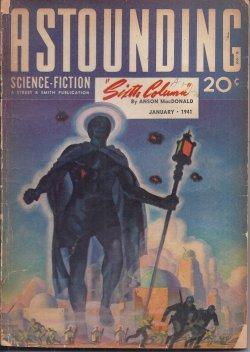 "ASTOUNDING Science Fiction: January, Jan. 1941 (""Sixth: Astounding (Anson MacDonald"