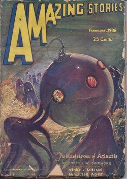AMAZING Stories: February, Feb. 1936: Amazing (T. O'Conor Sloane; Joseph Wm. Skidmore; Dr. Walter ...
