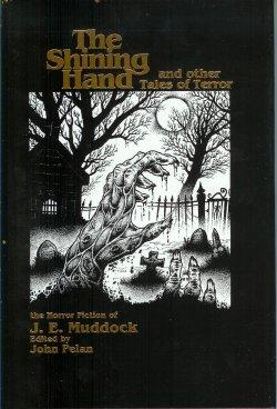 THE SHINING HAND and Other Tales of Terror (original title: STORIES WEIRD AND WONDERFUL )
