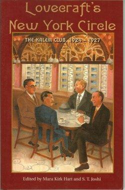 LOVECRAFT'S NEW YORK CIRCLE, The Kalem Club 1924-1927