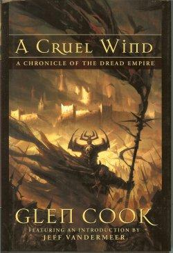 A CRUEL WIND, A Chronicle of the Dread Empire (collects: A SHADOW OF ALL NIGHT FALLING; OCTOBER'S...