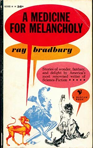 A MEDICINE FOR MELANCHOLY