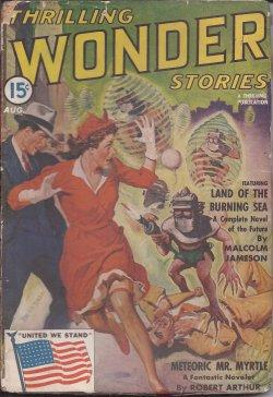 THRILLING WONDER Stories: August, Aug. 1942: Thrilling Wonder (Malcolm Jameson; Robert Arthur; N. J...