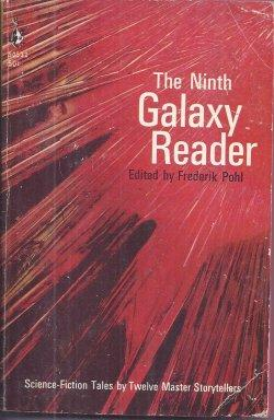 THE NINTH GALAXY READER: Pohl, Frederik (editor)(Damon