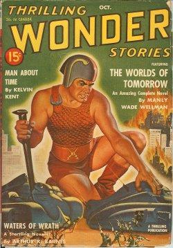 THRILLING WONDER Stories: October, Oct. 1940: Thrilling Wonder (Manly Wade Wellman; Arthur K. ...