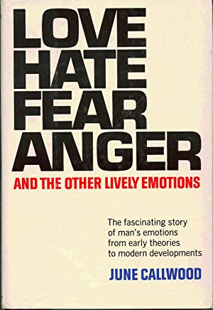 Love Hate Fear Anger and the Other: Callwood, June