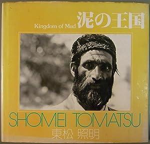 Kingdom of Mud: Shomei Tomatsu