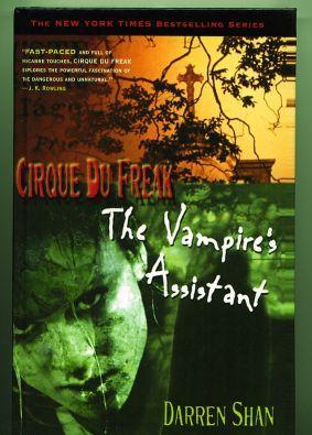 The Vampire's Assistant: Cirque Du Freak (Cirque Du Freak: the Saga of Darren Shan): Darren ...