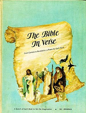 The Bible in Verse: From Genesis to Revelation, a Poem for Each Book (A Sketch of Each Book to Stir...