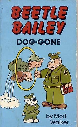 Beetle Bailey Dog-Gone: Mort Walker