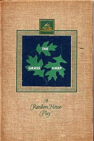 The Grass Harp (Play): Truman Capote