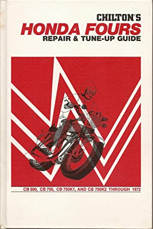 Chilton's New Repair and Tune-up Guide for the Honda Fours: Chilton Book Company