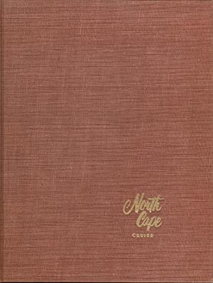 1954 NORTH CAPE CRUISE A Memento of a 37-day Voyage in the World Cruise Liner Caronia July 3, 1954:...