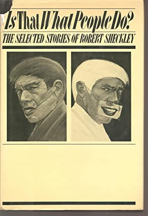 Is That What People Do?: Short Stories: Sheckley, Robert