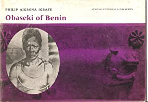 Obaseki of Benin (African Historical Biographies): Igbafe, Philip Aigbona